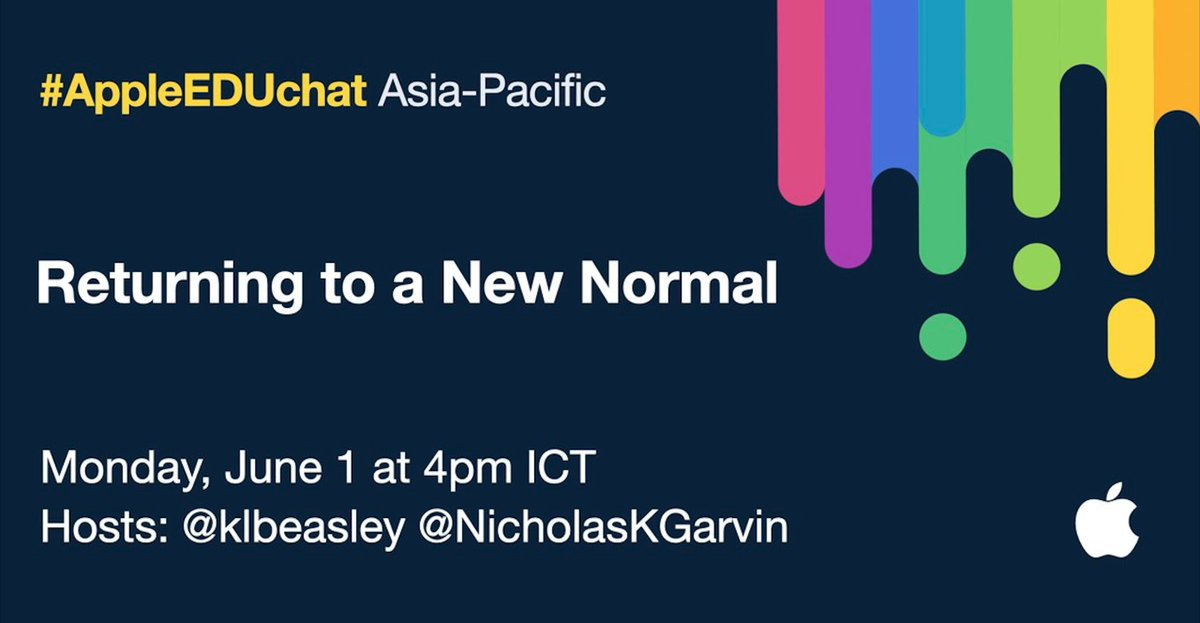 What will the #NewNormal look like in #education? 👀 Join me & @klbeasley on June 1 to learn and share with educators across #AsiaPacific. Details below⬇️⬇️⬇️ #edchat #edtech #PLN #AppleEDUchat