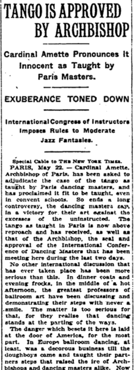 May 25, 1920 - New York Times: The Archbishop of Paris rules it's okay to dance the tango, even at convent schools #100yearsagopic.twitter.com/d6IpuP6LoN