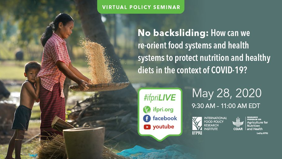 📆THIS Thurs, May 28 @ 9:30am, join @IFPRI & @A4NH_CGIAR for #IFPRIPolicySeminar, No backsliding: How can we re-orient #foodsystems & #healthsystems to protect #nutrition & #healthydiets in the context of #COVID19 Register 👉 bit.ly/Re-OrientCOVID… 🙂 @CityUniLondon @CGIAR