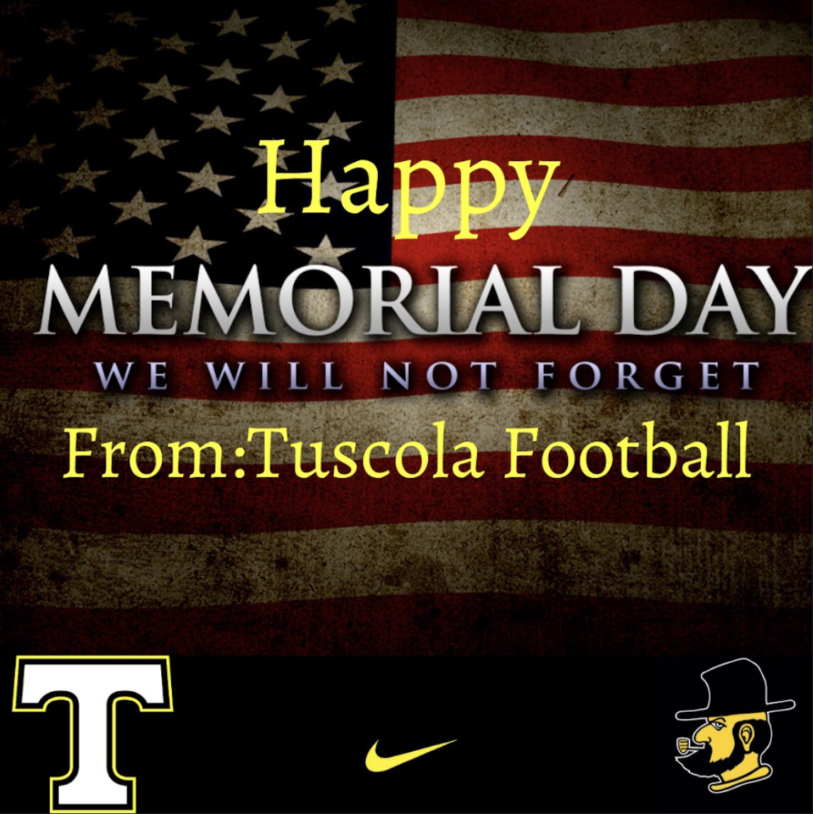 """Greater love hath no man than this, that a man lay down his life for his friends."" John 15:13   Happy Memorial Day from the Tuscola Mountaineer Football Family! We are thankful for those who lay down there lives daily so that we may be free!   #TuscolaFootball  pic.twitter.com/YK8mTcqoOa"