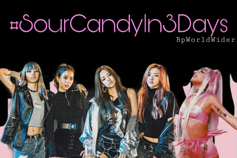 We only have 3 days left before GAGAPINK's release of SOUR CANDY  #SourCandyIn3Days  Retweet this and keep on tagging/mentioning @ygofficialblink  & @ladygaga   #BLACKPINK #블랙핑크 #JISOO #지수 #JENNIE #제니 #ROSÉ #로제 #LISA #리사 #BLINK #블링크 #SourCandy #GAGAPINKpic.twitter.com/mZLf51C2Lo