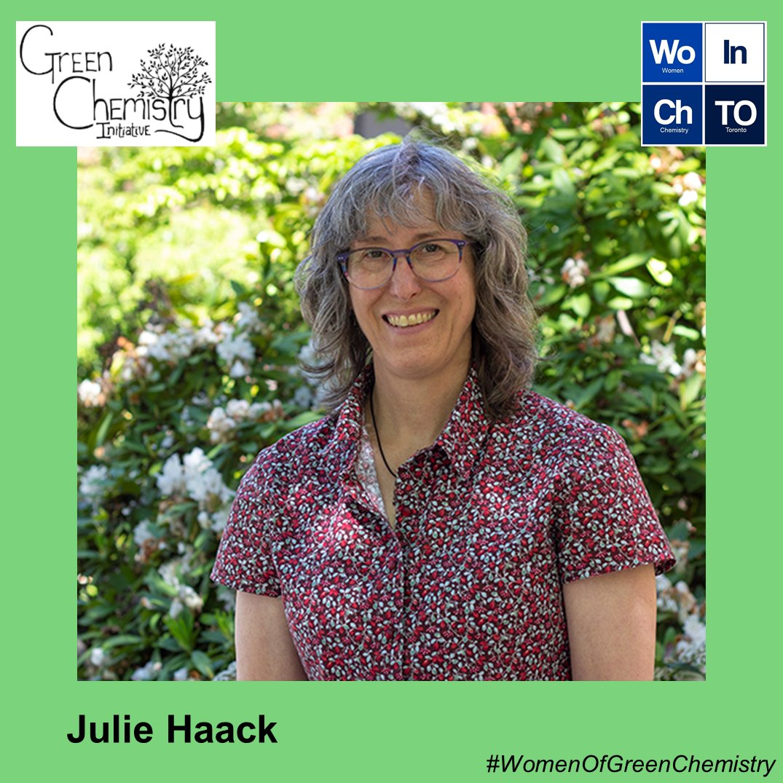 Month #WomenOfGreenChemistry: Julie Haack