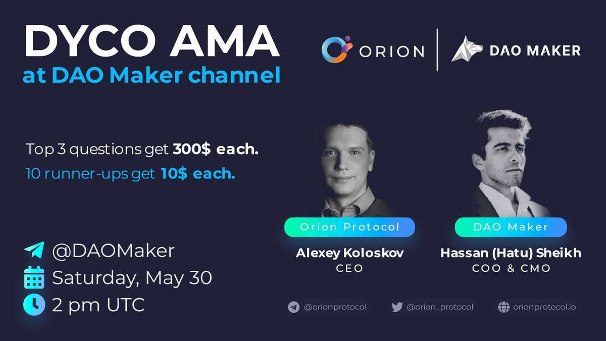 Witness the #crypto fundraising and #DeFi revolution on your own eyes  Join the Orion Protocol AMA in DAO Maker telegram chat   https://t.me/daomaker 5/30 2pm UTC  Top 3 questions 300$ Extra 10 people will receive 10$  You need to Follow @TheDaoMaker, @orion_protocolpic.twitter.com/h6dXJ1NhLX