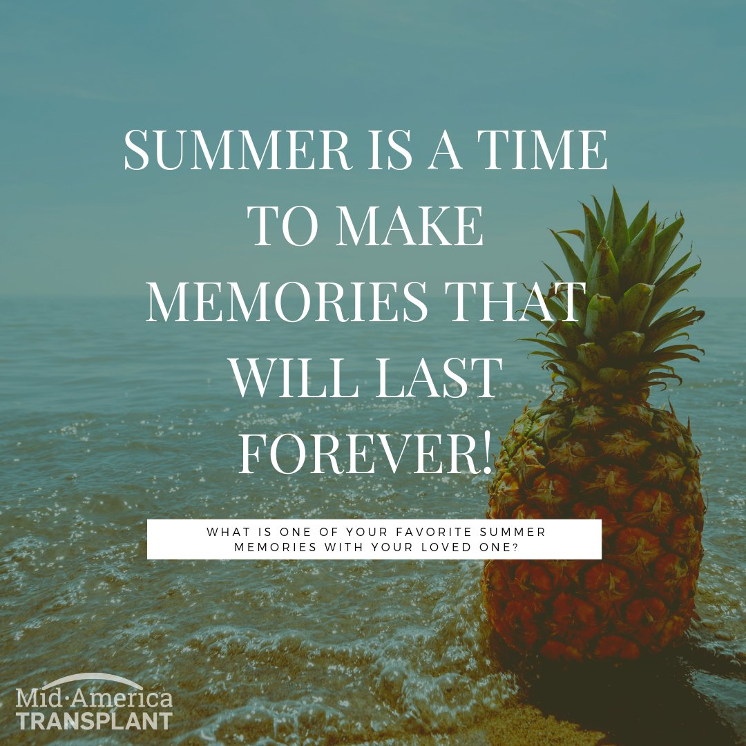 With the official start of summer, tell us about a favorite summer time memory with your loved one.  #DonateLife #MemorialDay #InspiredByLifepic.twitter.com/ApM3UzXdUG