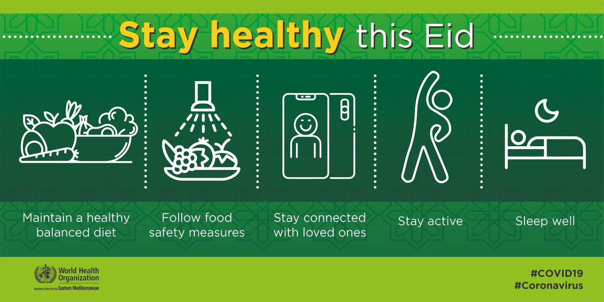 Stay healthy this #Eid:    Maintain a healthy balanced diet  Follow food safety measures  Stay connected with your loved ones  Stay active  Sleep wellpic.twitter.com/sjut9PYfIT