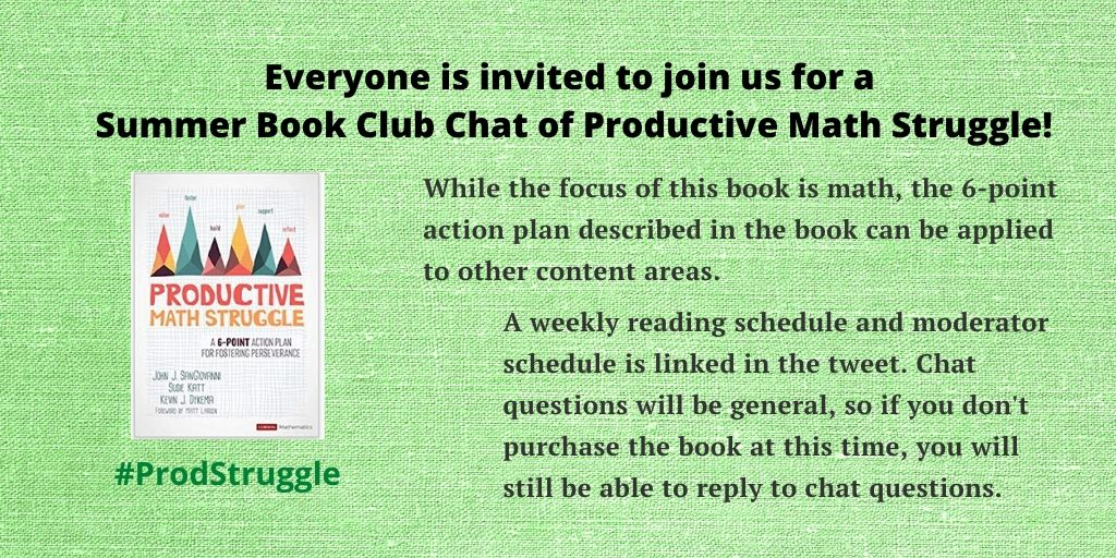 Please join #ProdStruggle on Tuesday, June 2nd at 6 PM (Pac)/9 PM (East), as we begin a 10-week Productive Math Struggle book club chat. Schedule: https://bit.ly/2AbgzVp   Book at: Corwin: https://bit.ly/35NGqP8  & Amazon: https://amzn.to/2YUhjJ5  #mtbos #ELAchat @pearse_margiepic.twitter.com/fkgOmPGVNj