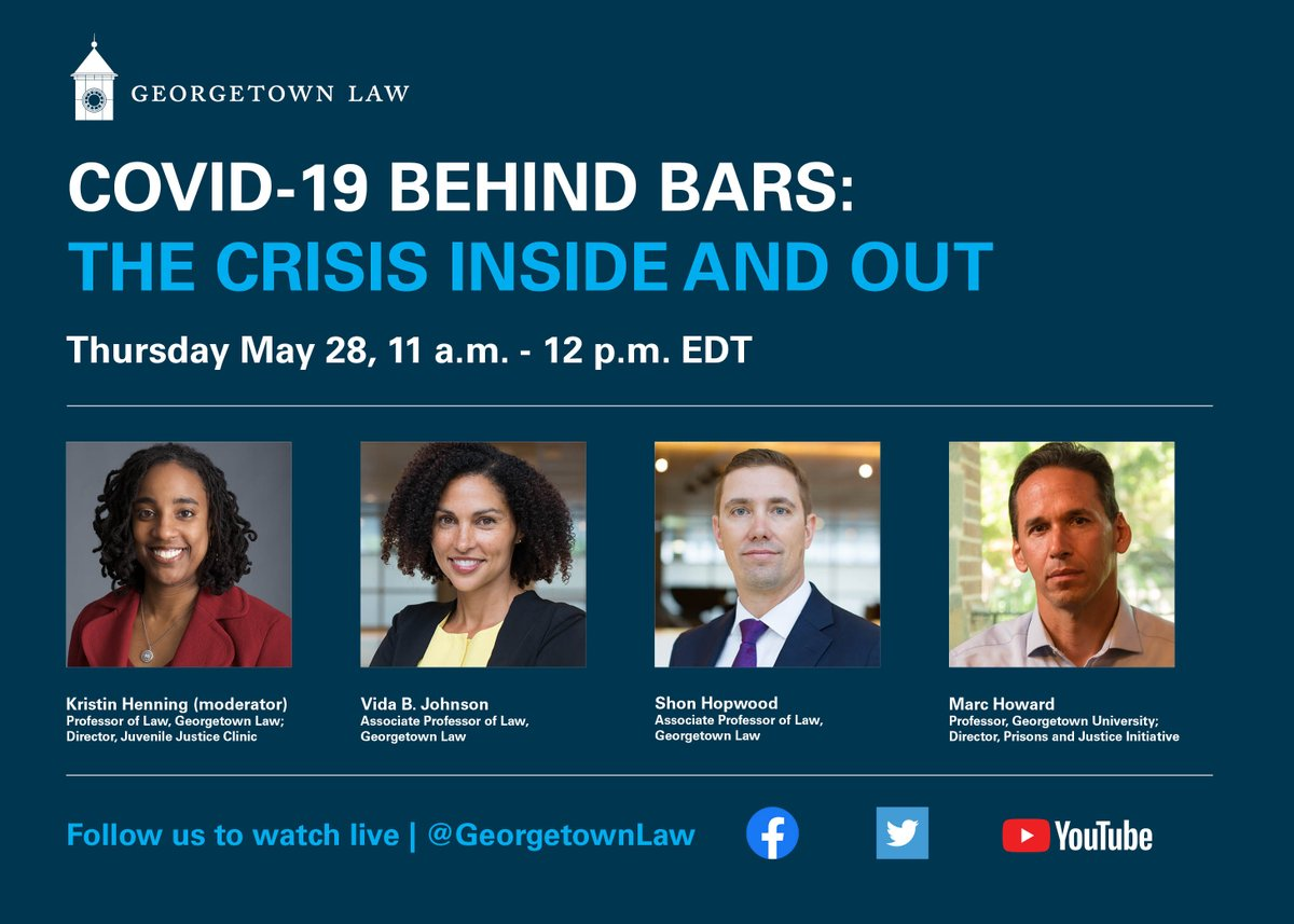 VIRTUAL EVENT: #GeorgetownLaws @ProfKrisHenning, @VidaBJohnson, @ShonHopwood and @Georgetowns @MarcMHoward on Thursday at 11:00 AM EDT for a conversation on the #COVID19 crisis in prisons & jails. RSVP: bit.ly/2ZCcIvu