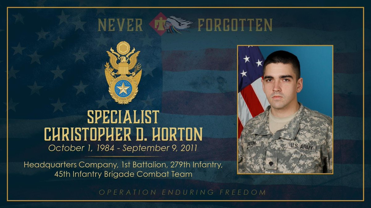 Plz retweet in honor of my husband, SPC Chris Horton, army sniper who was killed in action in Afghanistan on 09/09/11. May we never forget.