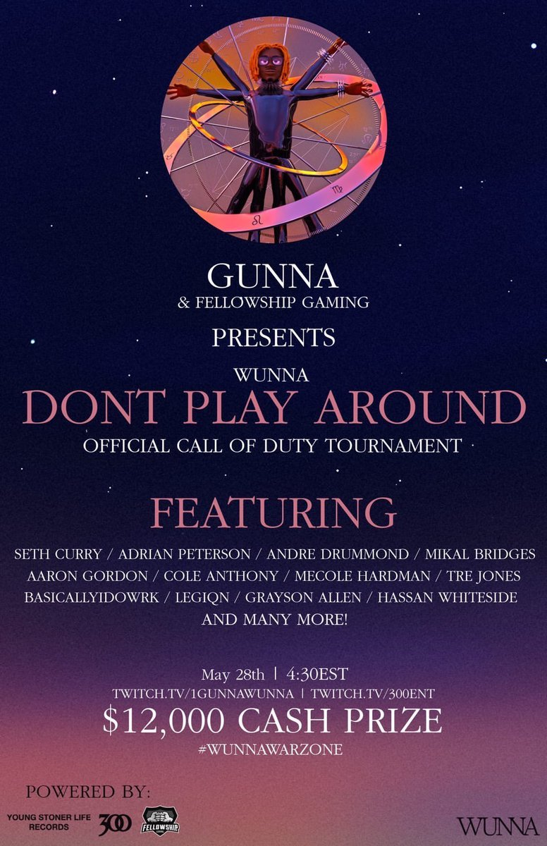 We've got @1GunnaGunna & @fellowship_gg bringing you the official Wunna DONT PLAY AROUND @callofduty tournament! #WunnaWarzone It's going down this Thursday, May 28th @ 4:30pmEST LIVE on Twitch.tv/300ent — Pro Athletes x Streamers x CDL Pros catching a Wunna vibe!