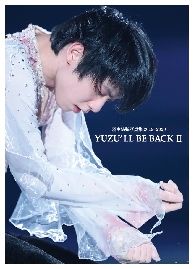 """羽生結弦選手の""""神""""写真集第3弾「YUZU'LL BE BACKⅡ~Dancin'on The Edge3」全国の書店で発売決定"""