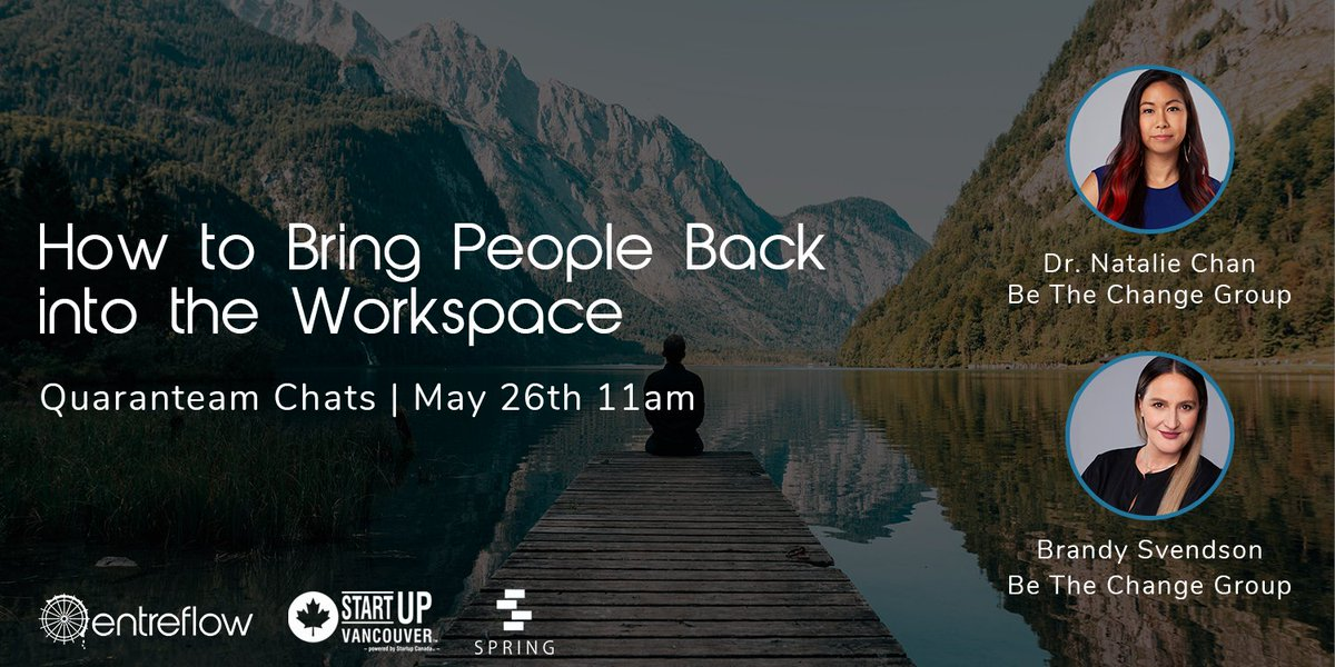 Join us tomorrow for our next edition of @entreflow's #QuaranTeamChats at 11am PT with @DrNattyC and @BrandySvendson from @BetheChangeGrp as they discuss #COVID19 workplace cultural and physical transformation >> https://t.co/Jw5yIEWBHY   @Startup_Canada @Spring_is https://t.co/C1H2kUpMRe https://t.co/X9RX61AWHC