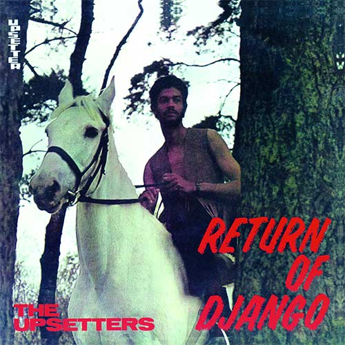 #Review | THE UPSETTERS - RETURN OF DJANGO | Vinyl only re-issue (limited edition) of the iconic Lee Peery/Upsetters album from 1969. #LeePerry @MusicOnVinyl #TheUpsetters #ReturnOfDjango #VinylOnly #LP #Reissue #BossReggae #ReggaeLegends #ClassicReggae https://t.co/UE1oIGTWco https://t.co/oJo33QixF4