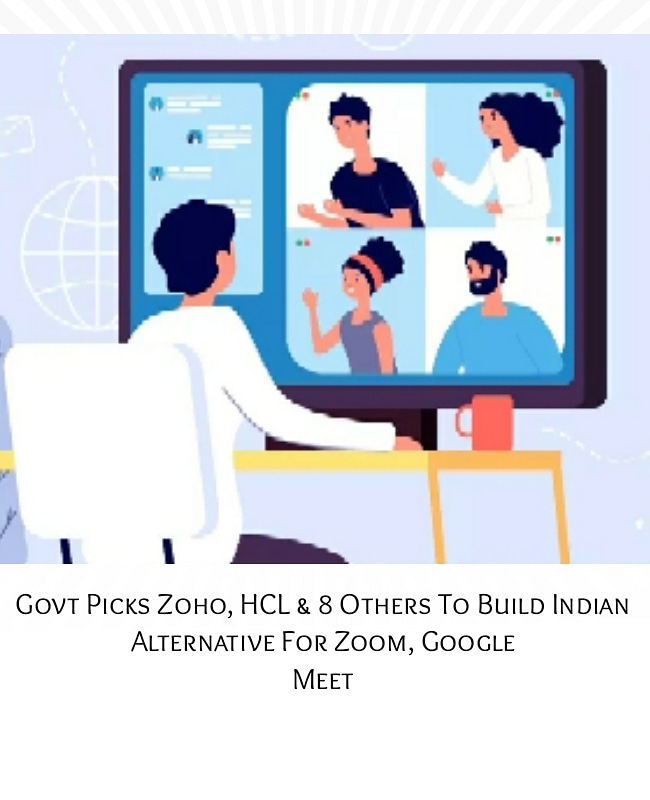 The #government of #India has shortlisted ten companies including SaaS major #Zoho and tech giant #HCL #Technologies, for #developing a made-in-India #video #conferencing solution in #India. . #videoconference #videocalling #indianeconomy #technologyofindia pic.twitter.com/5RLzHgE1M8