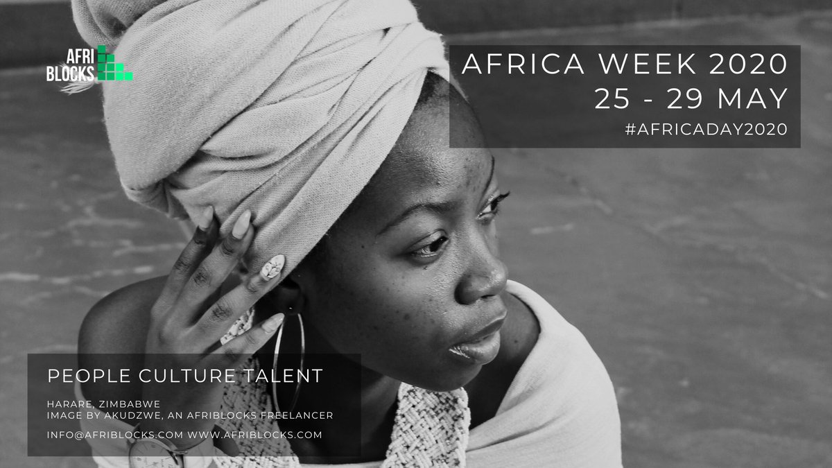Happy Africa Week #SilencingTheGuns #Day2 We are in #Zimbabwe  People Culture Talent  AfriBlocks is building  a Global Pan-African Freelance Network creating a marketplace where skilled, qualified & talented African freelancers can provide remote services.  Image by : @akue100