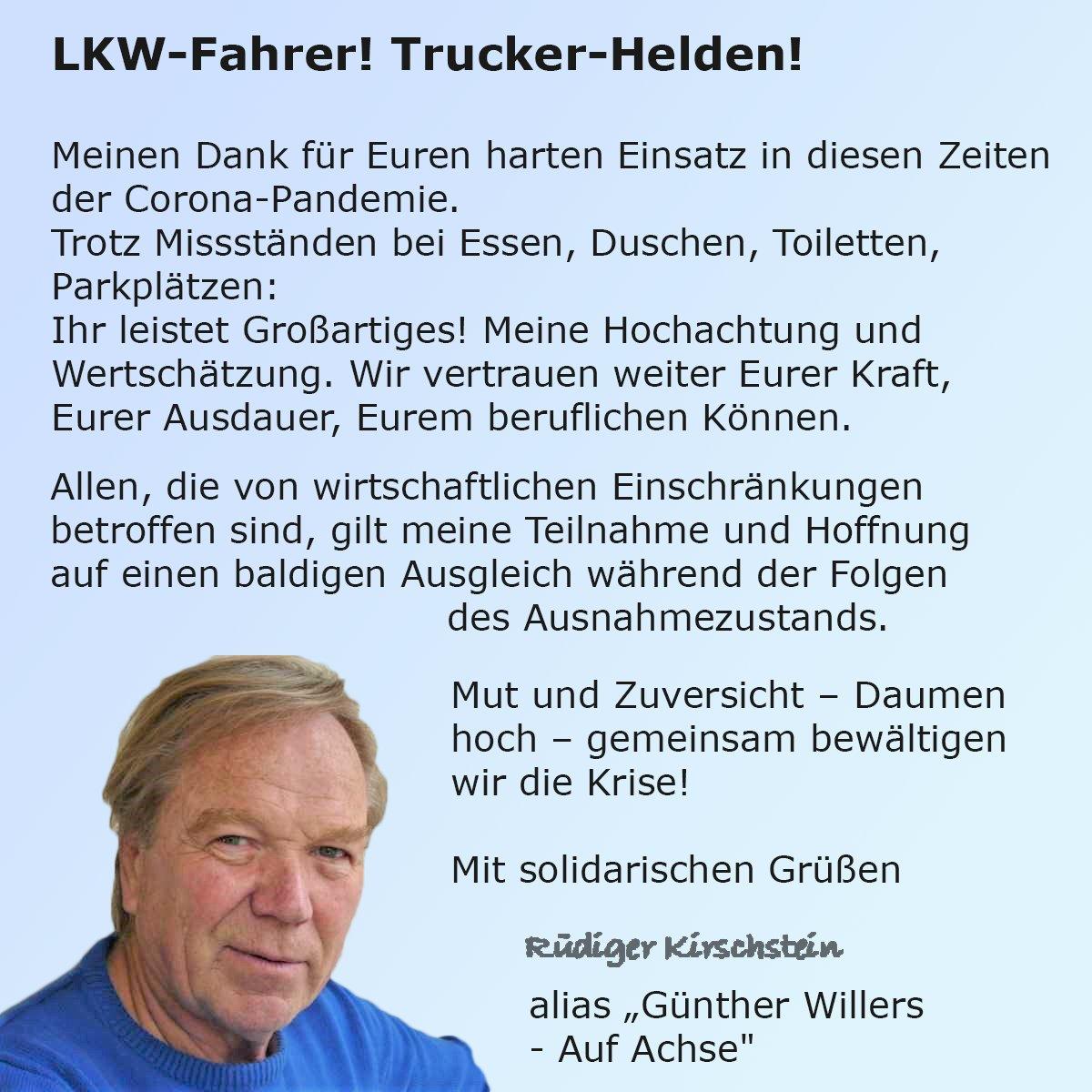 Aufbauende Worte, die uns zugekommen sind. Wer kennt Rüdiger Kirschstein (noch)? #AufAchse #Trucking #Solidaritätpic.twitter.com/DwZZN1gzAY