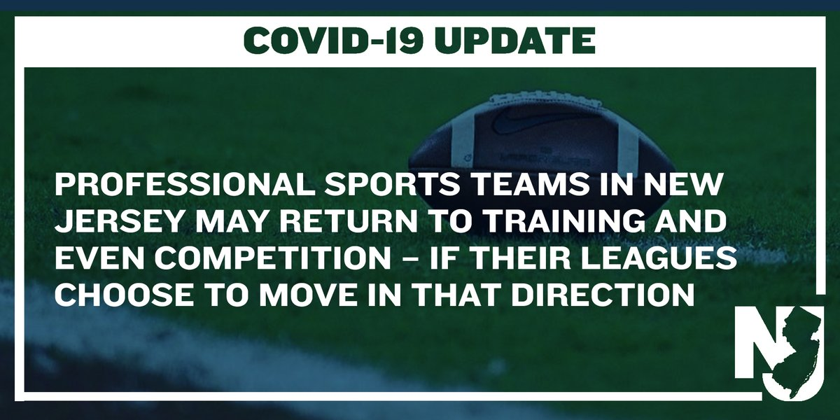UPDATE: Professional sports teams in NJ may return to training and even competition – if their leagues choose to move in that direction. We have been in constant discussions with teams about necessary protocols to protect the health and safety of players, coaches, and personnel.
