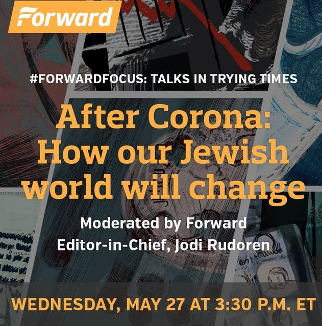Watch @jdforward's digital panel this Wed, May 27 at 3:30 p.m. ET  After Corona: How our Jewish world will change  Featuring JCRC ED @BurtonJM @rudoren @Dahlialithwick  @bethanyshondark @LabShul, and more!  Register: https://t.co/pni9f2HkxA https://t.co/QhYZzN6jBS