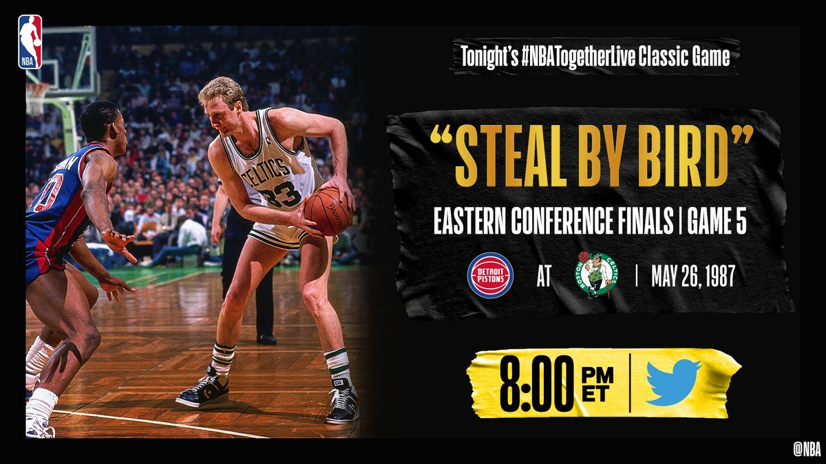 """""""STEAL BY BIRD!""""  Tonight's #NBATogetherLive Classic Game will feature the classic @DetroitPistons / @celtics Game 5 of the Eastern Conference Finals (5/26/1987)!  We're streaming it live & watching together here on @NBA at 8:00pm/et. https://t.co/BxevrvZHqZ"""