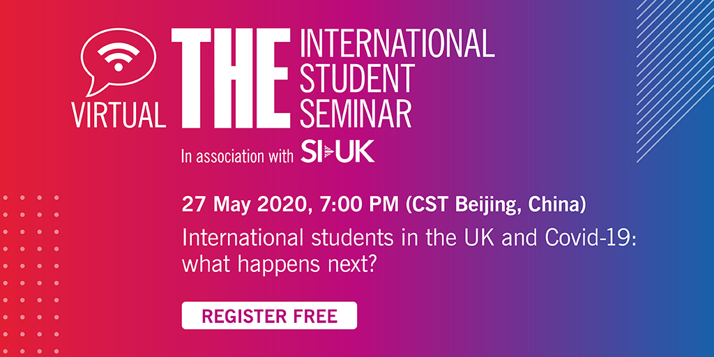 Dont forget to register for our first ever webinar for international students - a must for any student concerned about the future of studying in the UK @SI_UK_GB @UniversitiesUK @UKCISA @oneinbillion @higherbaker @CSkidmoreUK @Phil_Baty bit.ly/3d5LoJL