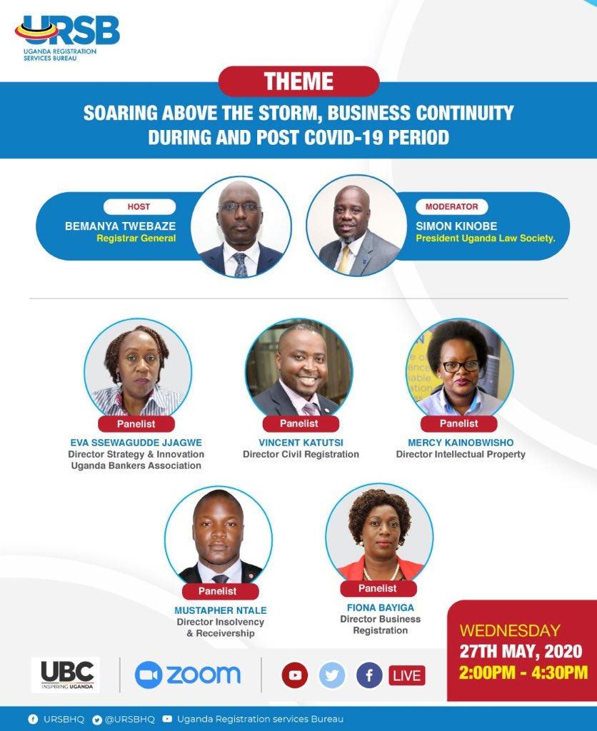 .@URSBHQ Grand Webinar Theme: Soaring above the storm, business continuity during and post #COVID19 period. Date: 27th May 2020 Time: 2:00 - 4:30pm 🔴LIVE on @ubctvuganda and facebook.com/UBCUganda/