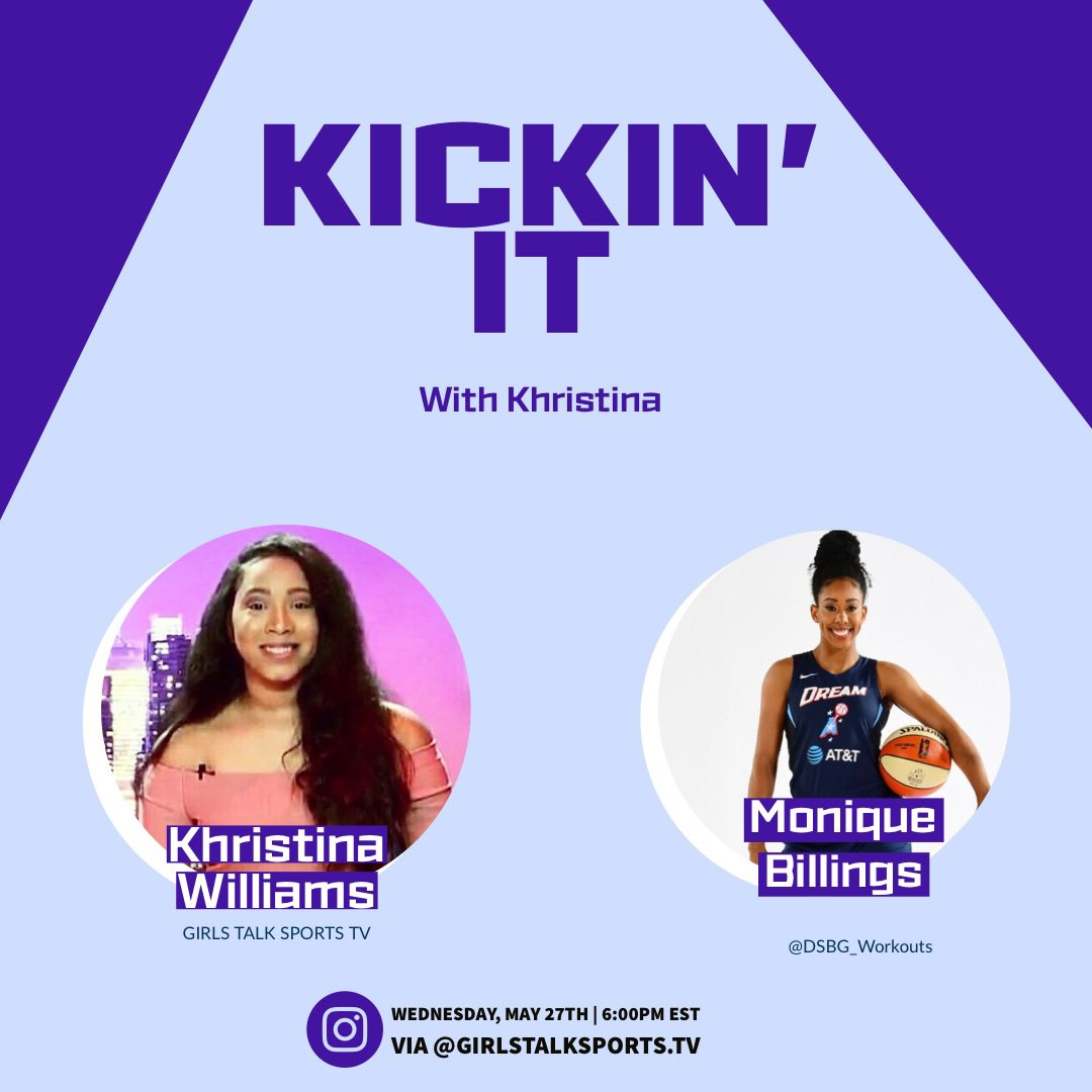 Tomorrow (May 27) I'll be Kickin' It with @WNBA Player @moniquebillings of the @AtlantaDream, on @GrlsTalkSports_ Instagram Live!!! Join us this Wednesday at 6PM EST🏀   ➡️ Follow: https://t.co/dFZjzyb3JW   #wnba #girlstalksportstv #atlantadream https://t.co/akivseRWUt
