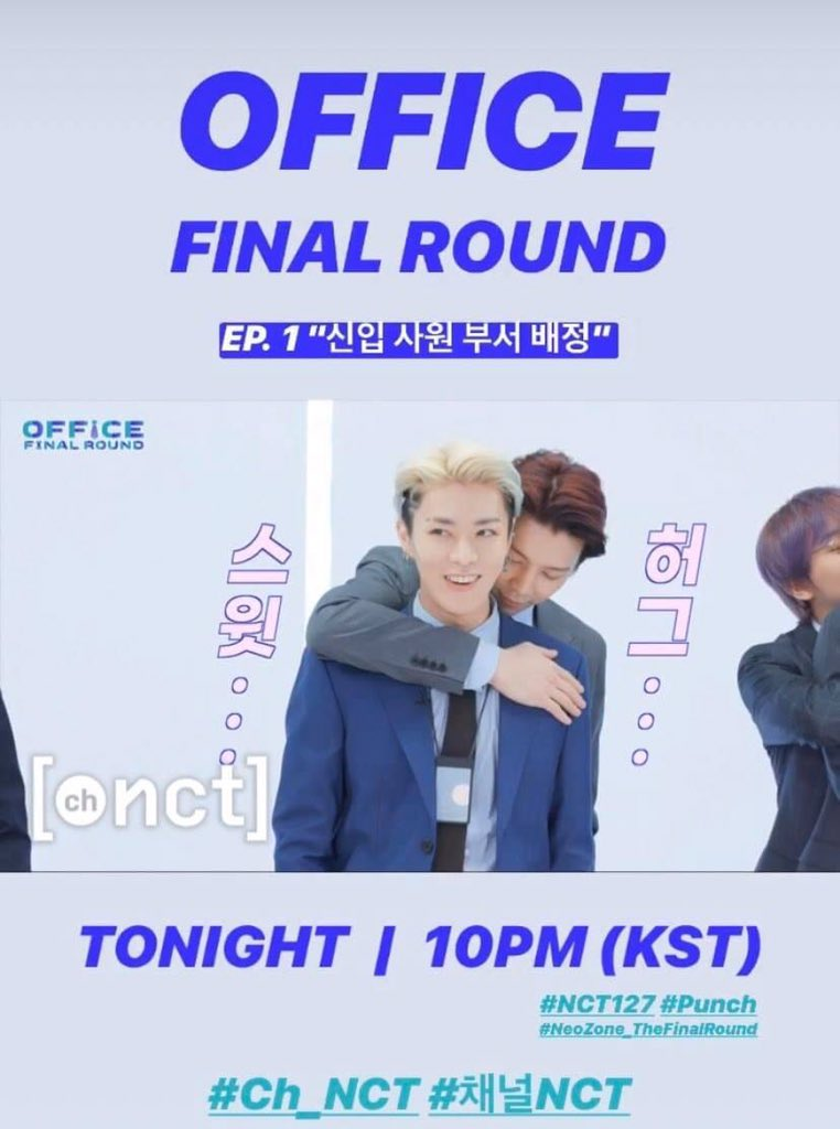 Office Final Round will be released tonight at 10PM KST! Watch out!   #NCT127 #NeoZone_TheFinalRound #Ch_NCT pic.twitter.com/Z39LLDFwl8