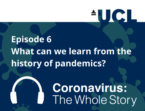 What can past pandemics teach us? Dive into the latest episode of our podcast 'Coronavirus: The Whole Story' with UCL experts Dr @jwwsabapathy (@UCLHistory), Prof Graham Hart  (@UCLHealthPublic @UCLPopHealthSci) & Prof Dame Anne Johnson (@UCLGlobalHealth) https://t.co/fFe8PxJsUc https://t.co/yzRhkgiZQY