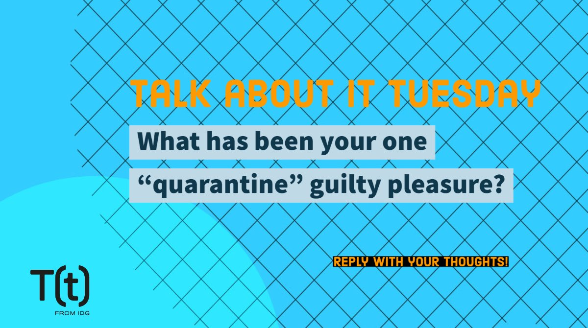 "Let's Talk About It!  What has been your one ""quarantine"" guilty pleasure? #talkaboutittuesday https://t.co/MMAZIBxXJC"