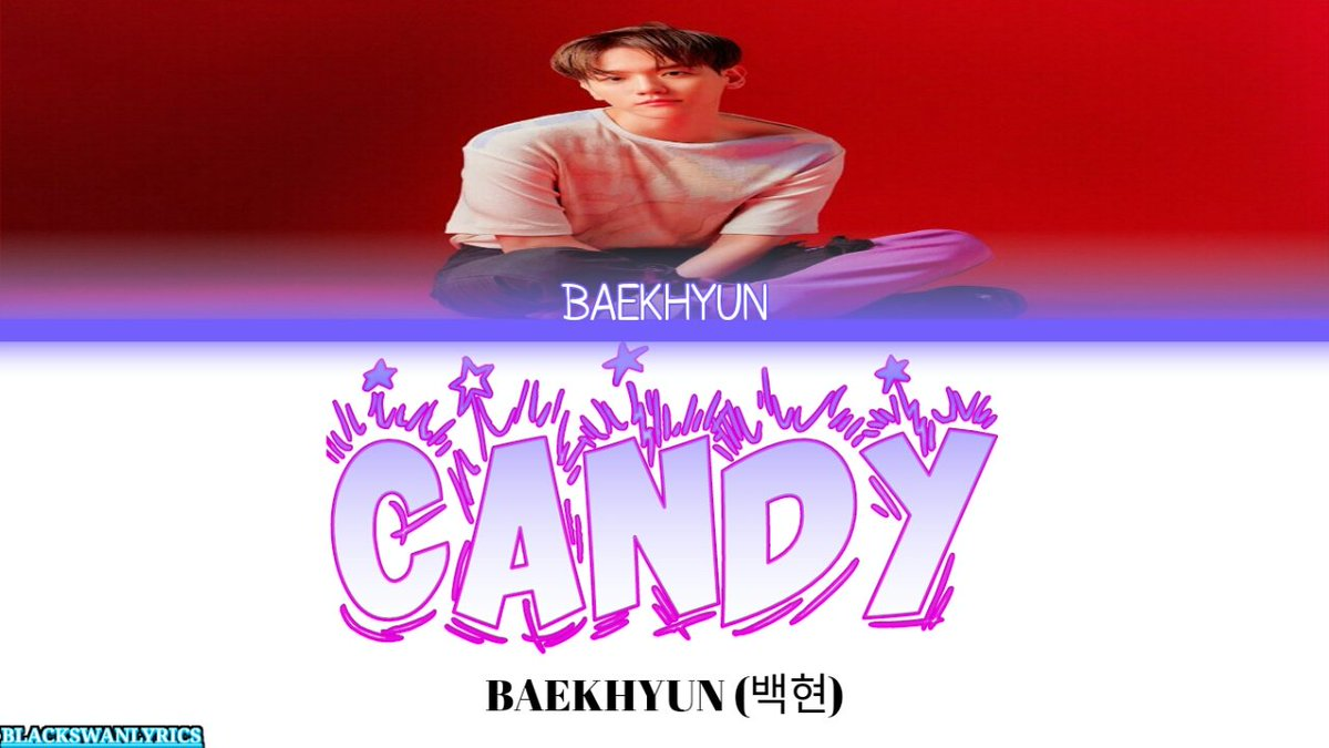 BAEKHYUN (백현) 'Candy' (Lyrics Eng/Rom/Han/가사)  youtube: https://t.co/5O1RU05khE  Facebook: https://t.co/lvCqinwaBK  #baekhyun #candy #백현 #blackswanlyrics #bslyrics #kpop #exo #color_coded_lyrics #lyrics #translation #english #baekhyun백현 #delight #SMTOWN #kpopmusic https://t.co/raRM17yemp
