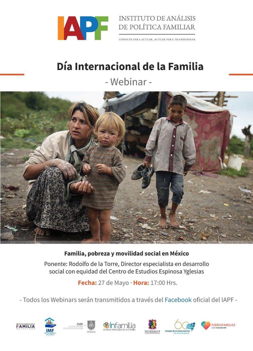 Hablemos de la situación de las familias en el #DíaInternacionalDeLaFamilia 👨👩👧👦  «Familia, pobreza y #MovilidadSocial en México», webinar del Instituto de Análisis de Política Familiar con la participación de @equidistar  🗓  HOY 🕟  17 h 💻   https://t.co/5wL2i6gJNo https://t.co/pWlOxTkXVC