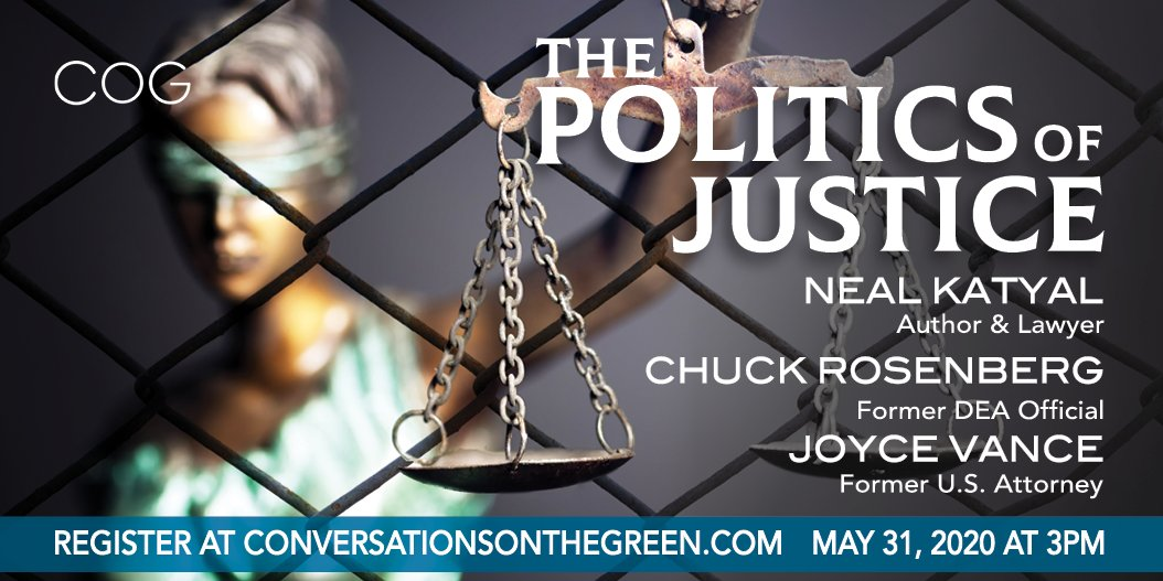 Join us this Sunday, May 31 for The Politics of Justice with @JoyceWhiteVance, @neal_katyal and Chuck Rosenberg! We will discuss the competition among our three branches of government. For more information and to register click here: conta.cc/2TaT9pS #COGinCT #government
