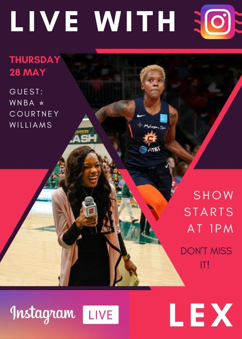 Tune in Thursday, May 28th as WNBA star Courtney Williams @CourtMWilliams and I will be discussing hoops, social media influence and more! I'm telling you ,you don't want to miss this ! #WNBA #AtlantaDream #livewithlex #girldad #basketball https://t.co/jnZOUxzVQG