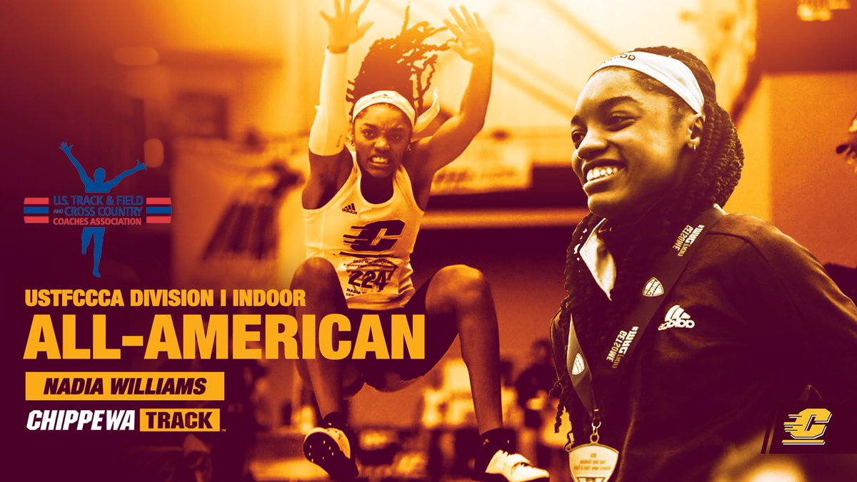 The @USTFCCCA has released the 2️⃣0️⃣2️⃣0️⃣ Division I Indoor All-America list and the Chippewas have 2️⃣ student-athletes earning All-American status!  First ⬆️, Nadia Williams who garners indoor AA honors in the long jump for the 2️⃣nd-straight season!  #FireUpChips 🔥⬆️| @nadi_w34