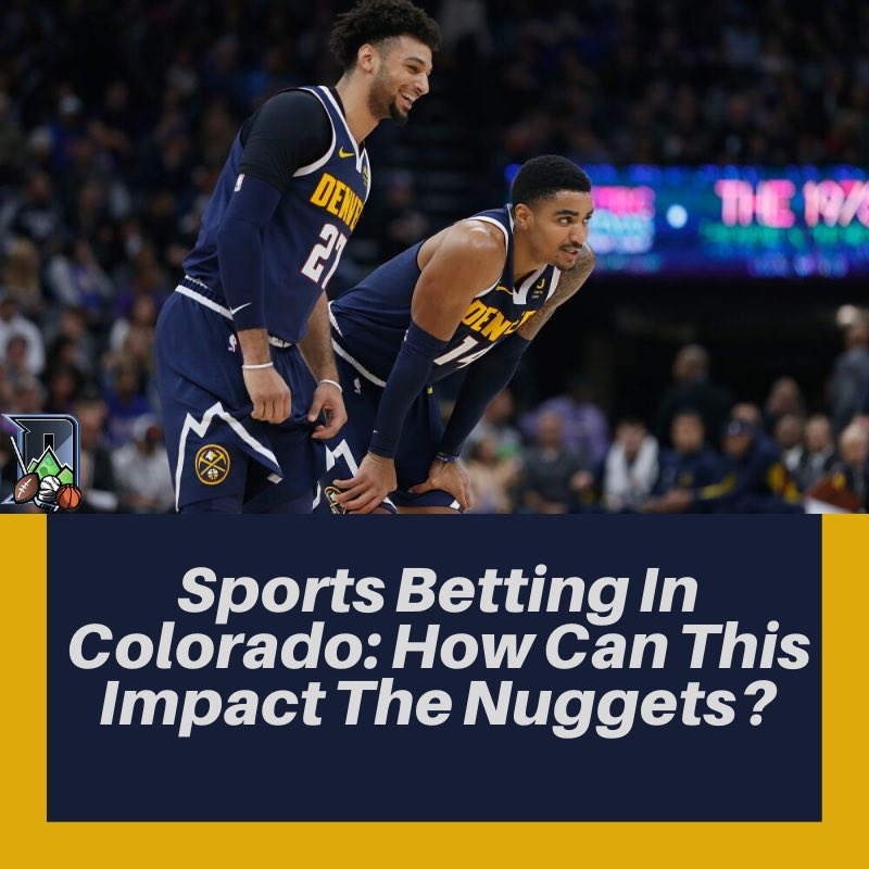 Sports Betting is legal in Colorado and it will have an impact on the #Nuggets. As sports betting become legazlied across the nation, the NBA could benefit tremendously.   Check out the latest story from @mile_high_gold 👇  https://t.co/UKMzc7tbzU https://t.co/cYUF12pdZC