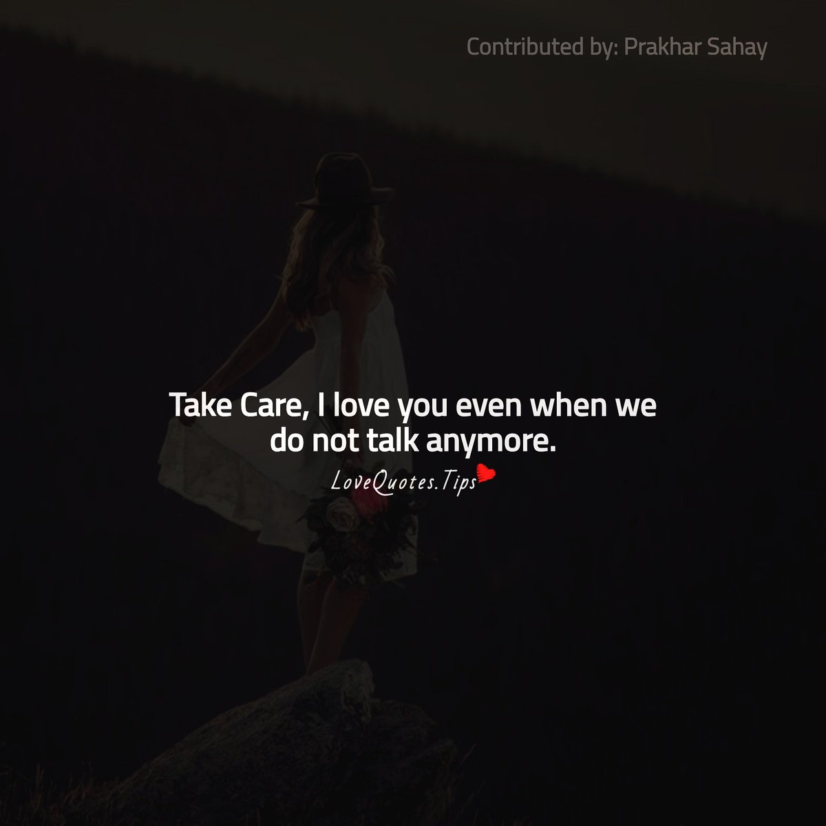 #TakeCare, #iloveyou even we do not talk anymore. #LoveQuotes pic.twitter.com/auhfNRNjls