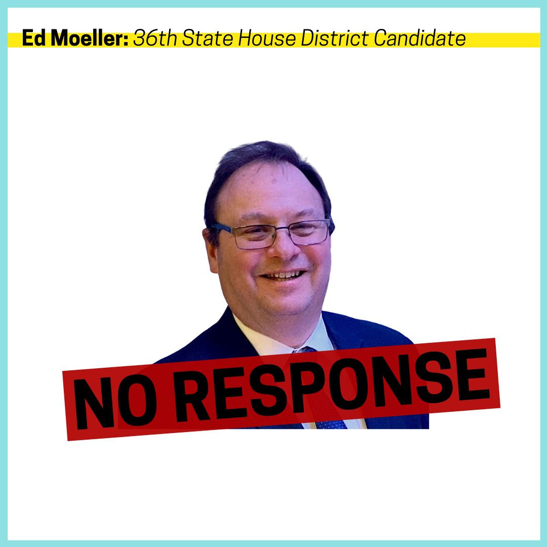 Ed Moeller did not respond to our volunteers' requests.