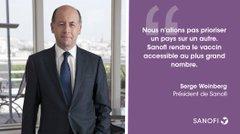 """""""Nous n'allons pas prioriser un pays sur un autre. Sanofi rendra le vaccin accessible au plus grand nombre."""" - Serge Weinberg, Président de Sanofi"""