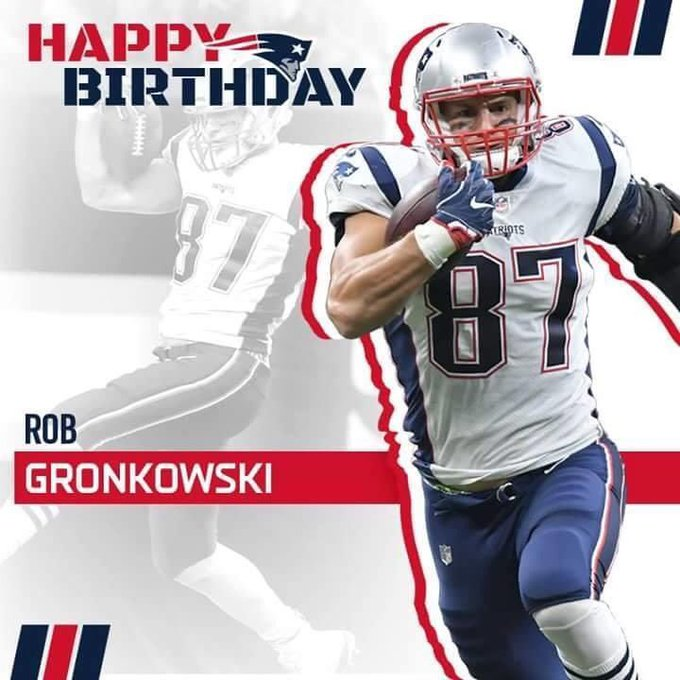 Happy Birthday to former New England Patriots Tight End and 3-Time Super Bowl Champion Rob Gronkowski.