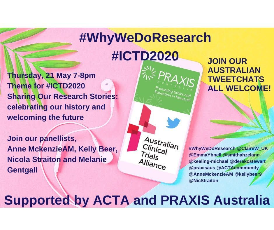 We're back with our #WhyWeDoResearch Tweetchat on Thursday 21 May 7-8pm AEST. This time the theme is Sharing Our Research Stories: celebrating our history and welcoming the future. Join us, and our colleagues at @PRAXISaus as we discuss all things clinical trials post- #ICTD2020