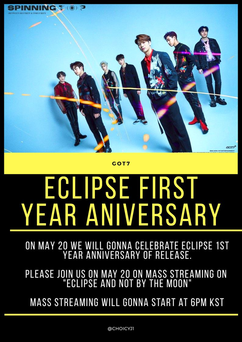 """[NOTICE]  THIS UPCOMING MAY 20 PLEASE JOIN US ON MASS STREAMING ON """"ECLIPSE AND NOT BY THE MOON"""" FOR CELEBRATING ECLIPSE 1ST YEAR ANNIVERSARY OF RELEASE.  MASS STREAMING WILL GONNA START AT 6PM (KST) @GOT7Official #GOT7  #GOT7_NOTBYTHEMOON   #GOT7_ECLIPSE #GOT7_KEEPSPINING<br>http://pic.twitter.com/hfdkkgFOsQ"""