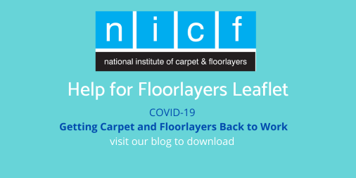 NICF - COVID-19 - Help for Floorlayers leaflet - now available to download from the NICF blog nicfltd.org.uk/Blog/NICF-Help…