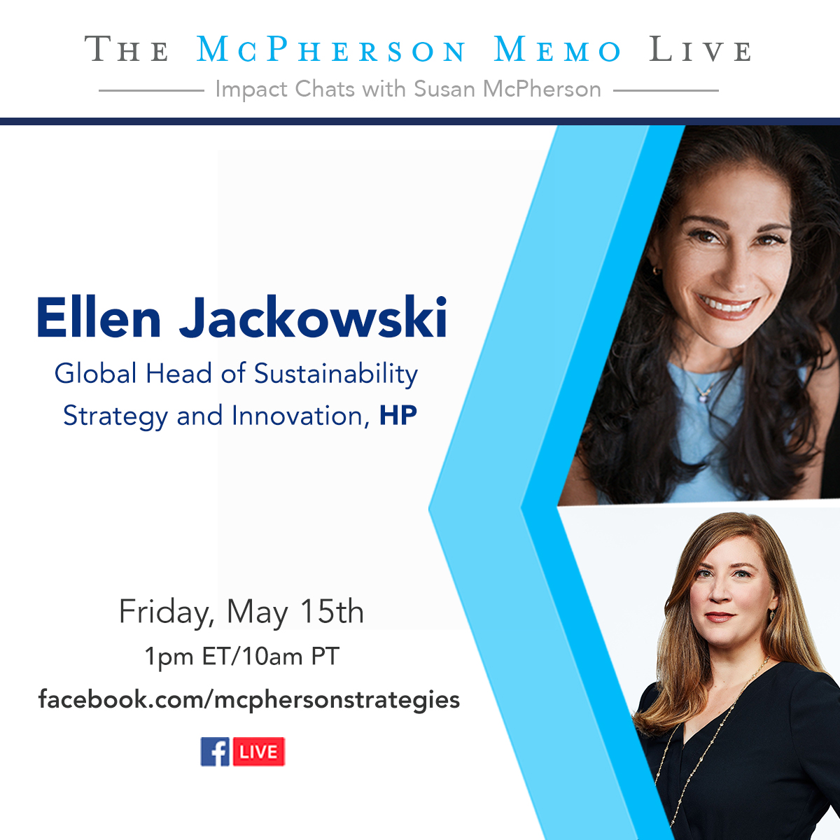 Today at 1pm ET, I'll chat with @ellenjackowski, Global Head of Sustainability at @HP. Well discuss the company's initiatives to support health responders, businesses and communities during #COVID19. Join us: bit.ly/2Z07OYV #McPhersonMemoLive