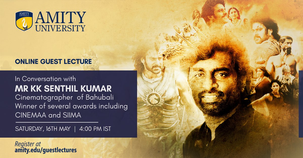 Great Cinematographer @DOPSenthilKumar, the visionary behind Bahubali, will be interacting with students. You can join at https://t.co/24juFVZqi3 https://t.co/0oN3IR7BTP