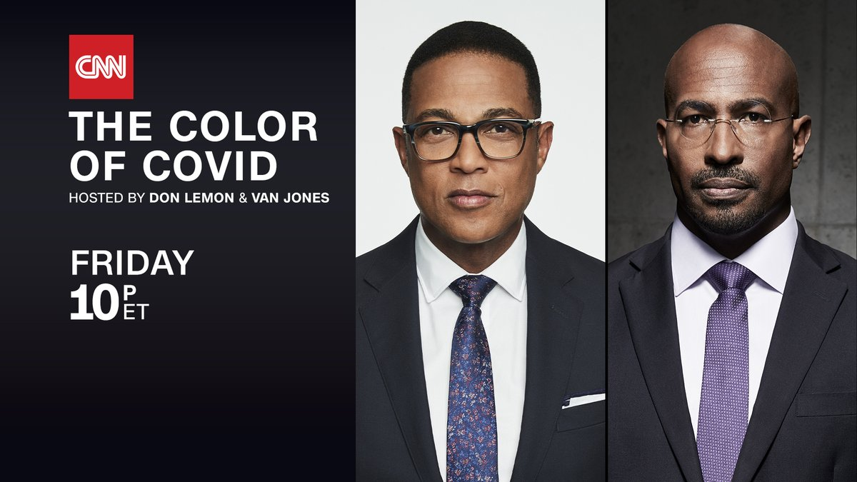 Coming up at 10pm ET/7pm PT tonight: 'The Color of COVID' special, hosted by @DonLemon and @VanJones68 on @CNN.