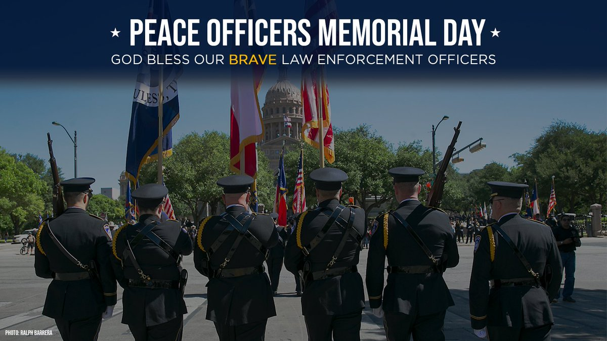 Today we honor our brave law enforcement officers who made the ultimate sacrifice on this #PeaceOfficersMemorialDay.  Texas is forever grateful for their service and sacrifice.   #BackTheBlue<br>http://pic.twitter.com/WVTY3b8ArR
