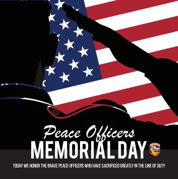 Please join us in recognizing the many sacrifices CAL FIRE's peace officers and our law enforcement partners make each and every day in their tireless efforts to protect the citizens of California. #PeaceOfficersMemorialDay <br>http://pic.twitter.com/PjxOMA46UN
