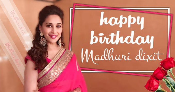 Happy Birthday @MadhuriDixit  IMAGES, GIF, ANIMATED GIF, WALLPAPER, STICKER FOR WHATSAPP & FACEBOOK