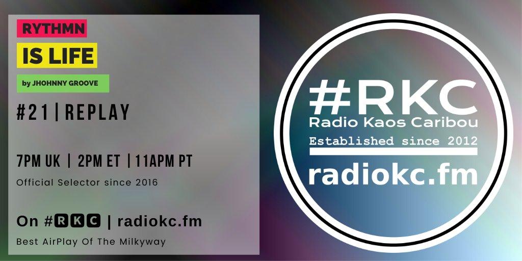 TODAY  7PM UK2PM ET11AM PT  RYTHMN IS LIFE #21 #REPLAY  by @jhonny_groove    #🆁🅺🅲 featuring  Juan Kidd x DJ Jorj x @Michelleweeks x @DJJasonHerd | @Tashalarae x @originalDjSpen x Gary Hudgins | @Prefix_One x Angenita Blackwood  .../...pic.twitter.com/OX1zb8XwTE