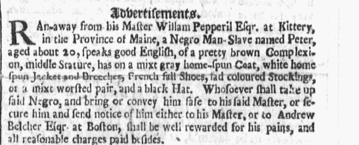 Annals of slavery in New England: one of my students came across this interesting ad via @fotmproject - Peter escaped in Maine in 1705 (from the Boston News-Letter, Dec. 10, 1705). #slaveryarchive https://t.co/9WAE5C0IF1