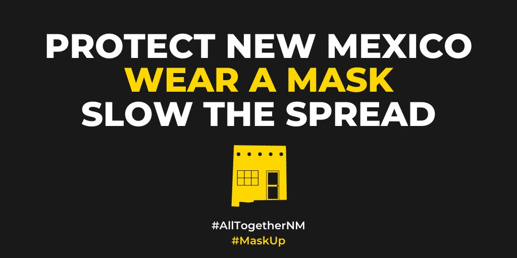 Remember: as of today, all New Mexicans are required to wear a face covering in public.  Wearing a mask slows the spread of COVID-19 – saving lives.  You wear a mask to protect your community, and others wear a mask to protect you. Together, we slow the spread of COVID-19.